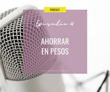 podcast-ahorro-dinero-presupuesto-pesos